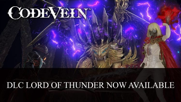 Code Vein DLC Lord of Thunder maintenant disponible